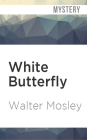White Butterfly (Easy Rawlins #3) Cover Image