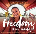 Freedom Is an Inside Job: Owning Our Darkness and Our Light to Heal Ourselves and the World Cover Image