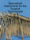 Specialized Instruments for the Surgical Technologist Cover Image