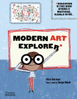 Modern Art Explorer: Discover the Stories Behind Famous Artworks Cover Image