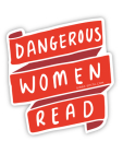 Dangerous Women Read (Sticker) Cover Image