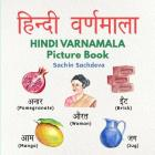 Hindi Varnamala Picture Book: Learn Hindi Alphabets with Beautiful Hand Painted Pictures (Ages 3 - 8) Cover Image