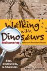 Walking with Dinosaurs: Rediscovering Colorado's Prehistoric Beasts Cover Image