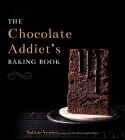 The Chocolate Addict's Baking Book Cover Image