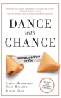 Dance With Chance: Making Luck Work for You Cover Image
