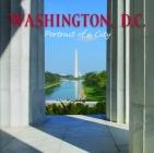 Washington, D.C.: Portrait of a City (Portrait of a Place) Cover Image
