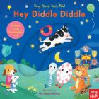 Hey Diddle Diddle: Sing Along With Me! Cover Image