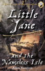 Little Jane and the Nameless Isle (Little Jane Silver Adventure #2) Cover Image