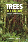 Trees to Know in Oregon and Washington Cover Image