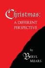 Christmas: A Different Perspective Cover Image