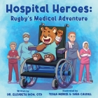 Hospital Heroes: Rugby's Medical Adventure Cover Image