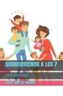 Sobreviviendo a Los 7: Una Reflexion Para Todos Cover Image
