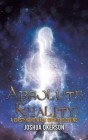 Absolute Reality: A First-Hand Walk with the Divine Cover Image