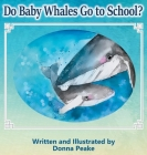 Do Baby Whales Go to School? Cover Image