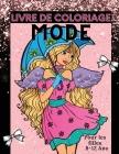 Mode Livre de Coloriage: Pages à colorier amusantes pour les filles de 8 à 12 ans, les enfants et les adolescents avec de superbes dessins de m Cover Image