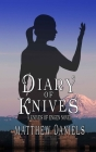 Diary of Knives: The Knives of Engen (Infinity) Cover Image