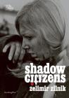 Zelimir Zilnik: Shadow Citizens Cover Image