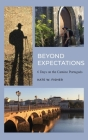 Beyond Expectations: 6 Days on the Camino Portugués Cover Image