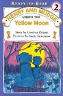 Henry and Mudge under the Yellow Moon (Henry & Mudge) Cover Image