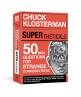 SUPERtheticals: 50 New HYPERthetical Questions for More Strange Conversations Cover Image