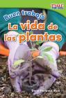 Buen Trabajo: La Vida de Las Plantas (Good Work: Plant Life) Cover Image