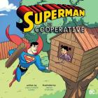 Superman Is Cooperative (DC Super Heroes Character Education) Cover Image