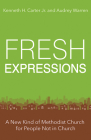 Fresh Expressions: A New Kind of Methodist Church for People Not in Church Cover Image