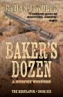 Baker's Dozen: A Murphy Western (Regulator #6) Cover Image