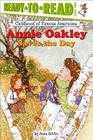 Annie Oakley Saves the Day (Ready-to-Read Childhood of Famous Americans) Cover Image