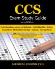 CCS Exam Study Guide - 2019 Edition: 105 Certified Coding Specialist Practice Exam Questions, Answers, & Rationale, Tips to Pass the Exam, Medical Ter Cover Image