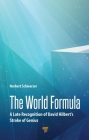 The World Formula: A Late Recognition of David Hilbert's Stroke of Genius Cover Image