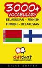 3000+ Belarusian - Finnish Finnish - Belarusian Vocabulary Cover Image
