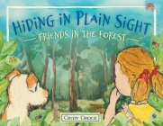 Hiding in Plain Sight - Friends in the Forest Cover Image