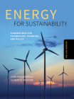 Energy for Sustainability, Second Edition: Foundations for Technology, Planning, and Policy Cover Image