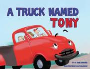 A Truck Named Tony Cover Image
