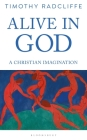 Alive in God: A Christian Imagination Cover Image