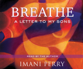 Breathe: A Letter to My Sons Cover Image
