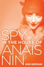 Spy in the House of Anaïs Nin Cover Image
