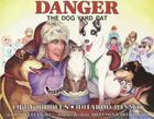 Danger the Dog Yard Cat (PAWS IV) Cover Image