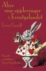Alice sine opplevingar i Eventyrlandet: Alice's Adventures in Wonderland in Nynorsk Cover Image
