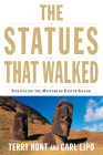 The Statues That Walked: Unraveling the Mystery of Easter Island Cover Image