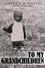 To My Grandchildren: A Faith-Based Book Cover Image