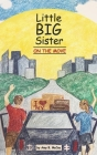 Little Big Sister on the Move Cover Image
