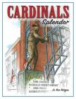 Cardinals Splendor Cover Image