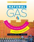 Natural Gas: Consumers and Consuming Industry: A Handbook for Students of the Natural Gas Industry Cover Image