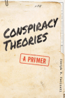 Conspiracy Theories: A Primer Cover Image