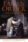 Fallen Order: Intrigue, Heresy, and Scandal in the Rome of Galileo and Caravaggio Cover Image