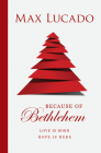 Because of Bethlehem (Pack of 25) Cover Image
