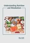 Understanding Nutrition and Metabolism Cover Image