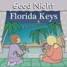 Good Night Florida Keys (Good Night Our World) Cover Image